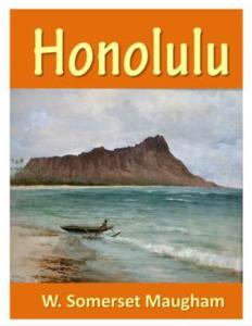 Honolulu, W. Somerset Maugham